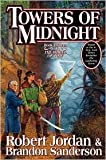 Towers of Midnight (Wheel of Time Series #13) by Robert Jordan, Brandon Sanderson