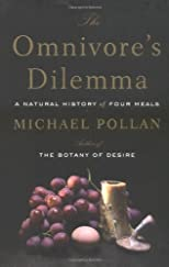 The Omnivore&#39;s Dilemma
