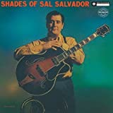 Sal Salvador - Shades Of Sal Salvador [Japan LTD CD] CDSOL-6067