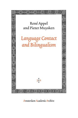 Language Contact and Bilingualism (Amsterdam University Press - Amsterdam Archaeological Studies)