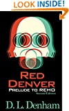 Red Denver: A Prelude (The Hegemon Wars)