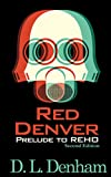 Red Denver: A Science Fiction Short Story (The Hegemon Wars)