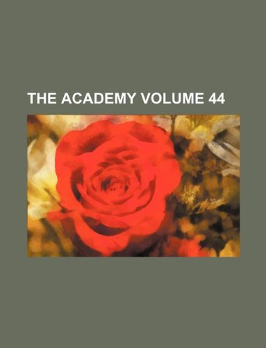 The Academy Volume 44