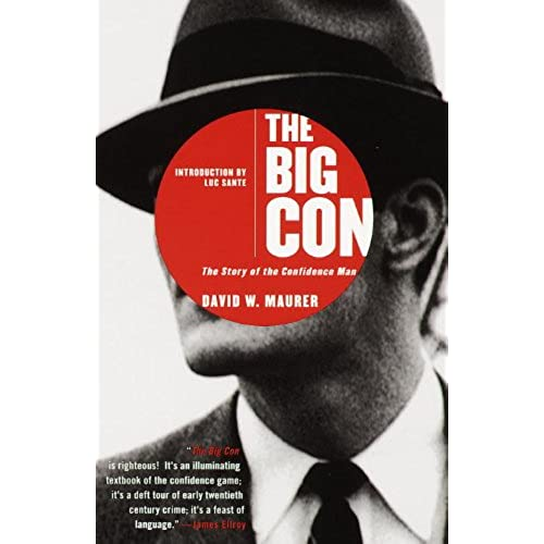 The Big Con: The Story of the Confidence Man