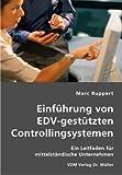 echange, troc Marc Ruppert - EinfÌhrung von EDV-gestÌtzten Controllingsys