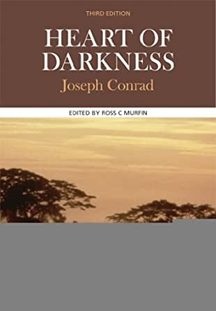 """Critical Study about the Colonialism in """"Heart of Darkness"""""""