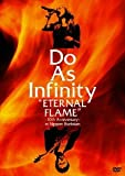 "Do As Infinity ""ETERNAL FLAME""~10th anniversary~ in Nippon Budokan [DVD]"