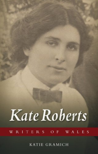 Kate Roberts (University of Wales Press - Writers of Wales)