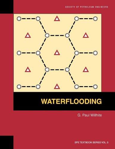 Waterflooding (SPE textbook series)