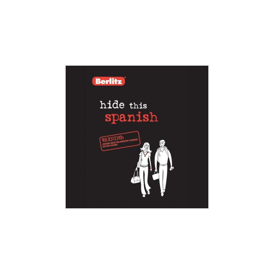 Hide This Spanish (Audible Audio Edition) Berlitz Books