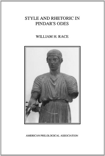 Style and Rhetoric in Pindar's Odes (American Philological Association American Classical Studies)