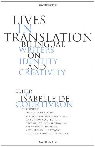Lives in Translation: Bilingual Writers on Identity and...