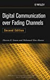 img - for Digital Communication over Fading Channels (Wiley Series in Telecommunications and Signal Processing) book / textbook / text book