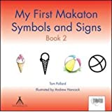 My First Makaton Symbols and Signs Book 2by Tom Pollard