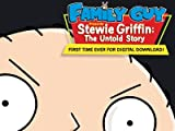 Family Guy Specials: Family Guy Presents Stewie Griffin - The Untold Story