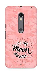 AMEZ love you to the moon and back Back Cover For Motorola Moto X Style