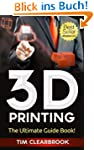3D Printing - The Ultimate 3D Printin...