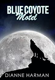 Blue Coyote Motel (Coyote Series)