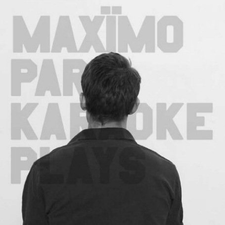 Maximo Park - Karaoke Plays - Zortam Music