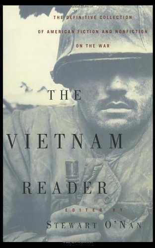 The Vietnam Reader: The Definitive Collection of Fiction...