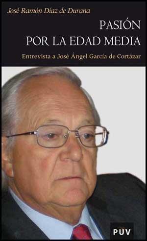 Pasión por la Edad Media: Entrevista a José Ángel García de Cortázar (Història)
