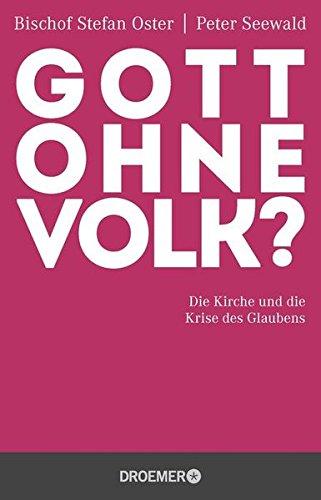 gott-ohne-volk-die-kirche-und-die-krise-des-glaubens