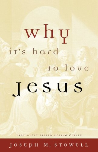 Why It'S Hard To Love Jesus front-508544
