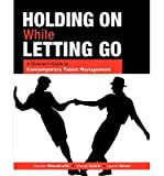 img - for [(Holding on While Letting Go: A Director's Guide to Contemporary Talent Management * * )] [Author: Charles Woodruffe] [Mar-2009] book / textbook / text book