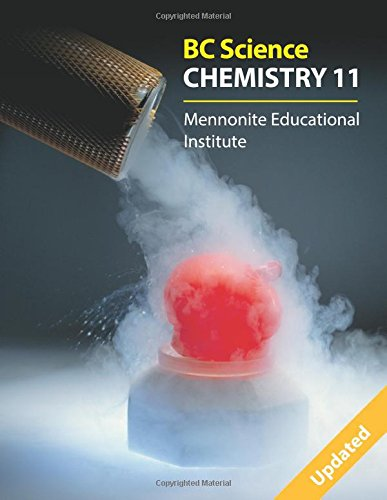 Bc Science Chemistry 11: Mennonite Educational Institute