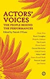 img - for [(Actors' Voices: The People Behind the Performances )] [Author: Patrick O'Kane] [Jun-2012] book / textbook / text book