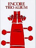 バイオリン、チェロとピアノのためのアンコール・アルバム/カール・フィッシャー社