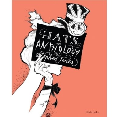 Hats: An Anthology (Paperback)