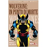 In punto di morte. Wolverinedi Warren Ellis