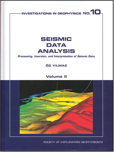 Seismic Data Analysis: Processing, Inversion, and Interpretation of Seismic Data