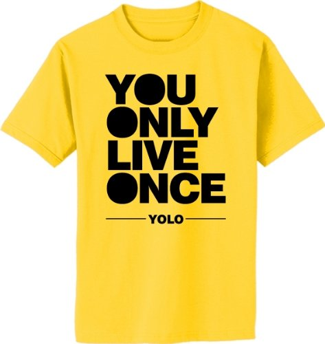 S.Horizon-You Only Live Once Yolo T-Shirt~Daisy~Adult-Xl