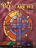 Blest Are We Faith And Word Story Of Jesus 7 (P)