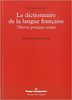 Le dictionnaire de la langue francaise 9782705682668 - Dictionnaire de l office de la langue francaise ...
