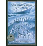 img - for Ann and Seamus (Hardback) - Common book / textbook / text book