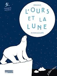 L'Ours et la lune par Cécile Alix