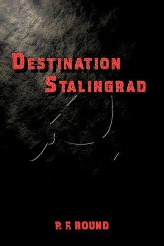 Destination Stalingrad