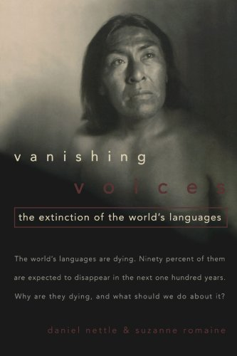 Vanishing Voices: The Extinction of the World's Languages