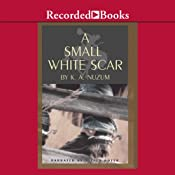 A Small White Scar | [K. A. Nuzum]