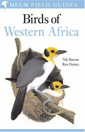 Field Guide to the Birds of Western Africa (Helm Field Guides)