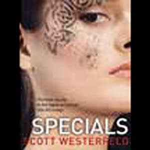 Specials: Uglies, Book 3 | [Scott Westerfeld]