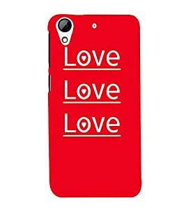 Love Love Quotes Cute Fashion 3D Hard Polycarbonate Designer Back Case Cover for HTC Desire 626 :: HTC Desire 626 Dual SIM :: HTC Desire 626S :: HTC Desire 626 USA :: HTC Desire 626G+ :: HTC Desire 626G Plus
