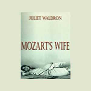 Mozart's Wife | [Juliet Waldron]