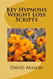 Key Hypnosis Weight Loss Scripts
