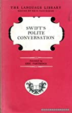 Swift's Polite Conversation by Eric…