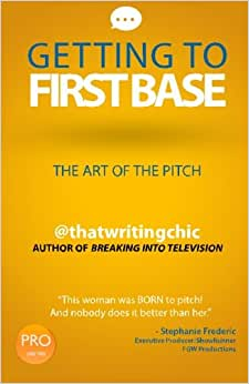 Getting To First Base The Art Of The Pitch