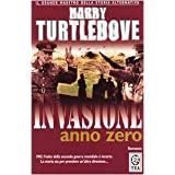Invasione anno zerodi Harry Turtledove